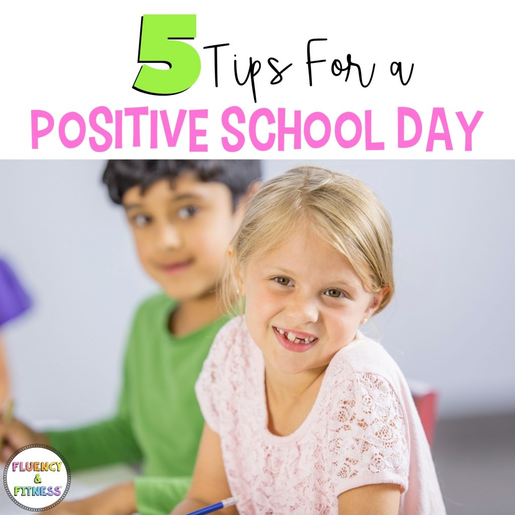 5 tips for a positive school day