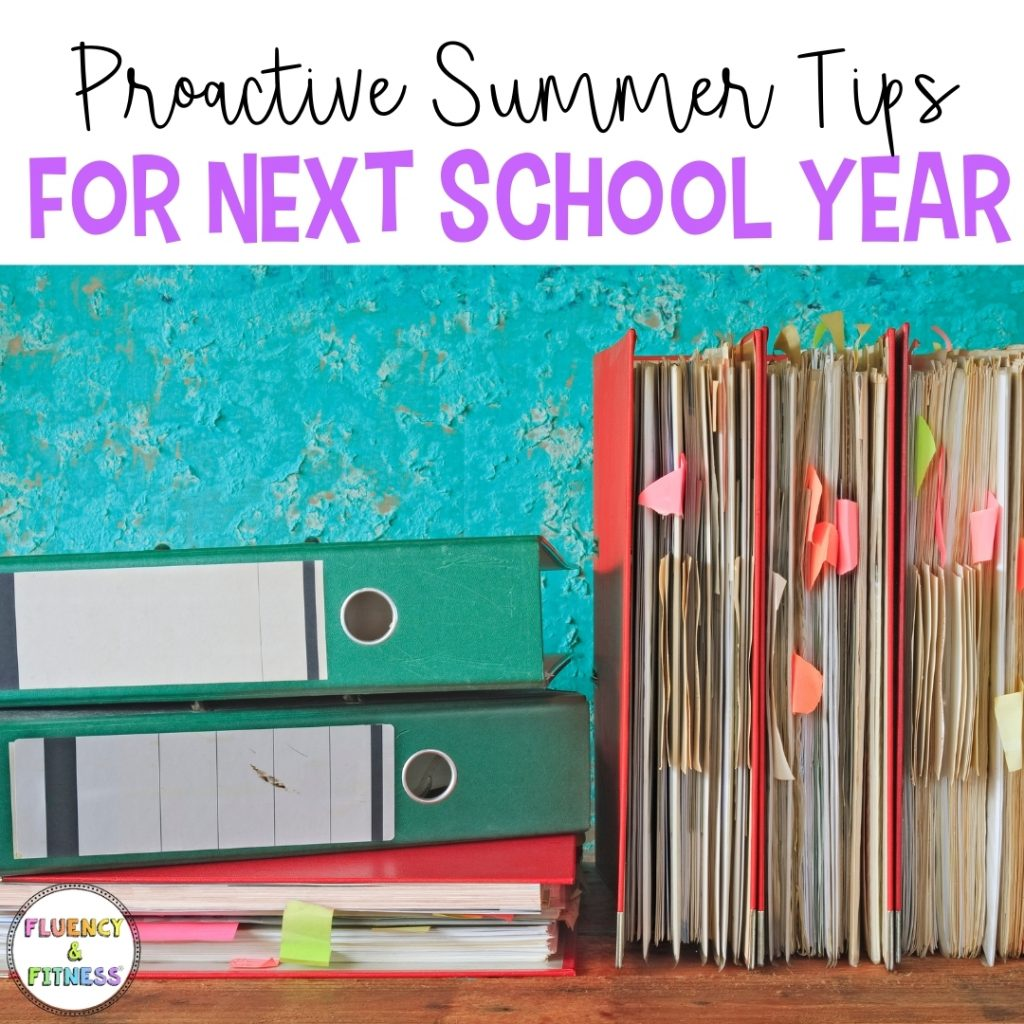 Title: Proactive Summer Tips for the Next School Year. Files and books.