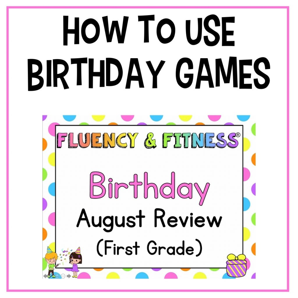 fluency and fitness birthday games for August